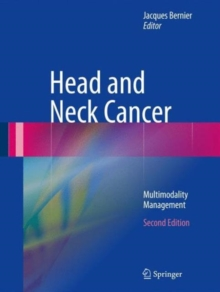 Head and Neck Cancer : Multimodality Management, Hardback Book