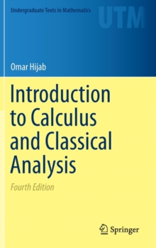 Introduction to Calculus and Classical Analysis, Hardback Book