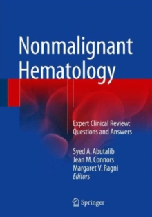 Nonmalignant Hematology : Expert Clinical Review: Questions and Answers, Hardback Book