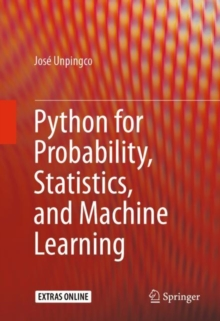 Python for Probability, Statistics, and Machine Learning, Hardback Book