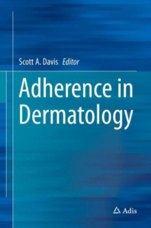 Adherence in Dermatology, Hardback Book
