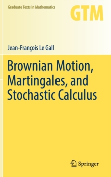 Brownian Motion, Martingales, and Stochastic Calculus, Hardback Book