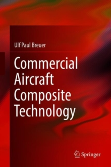 Commercial Aircraft Composite Technology, Hardback Book
