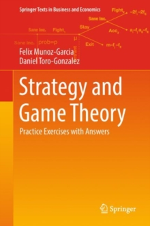Strategy and Game Theory : Practice Exercises with Answers, Hardback Book