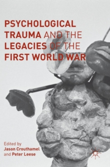 Psychological Trauma and the Legacies of the First World War, Hardback Book