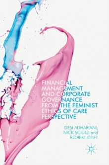 Financial Management and Corporate Governance from the Feminist Ethics of Care Perspective, Hardback Book