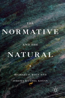 The Normative and the Natural, Hardback Book