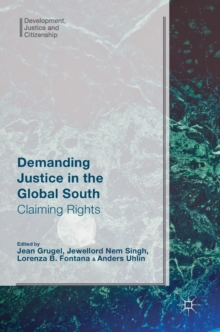 Demanding Justice in the Global South : Claiming Rights, Hardback Book