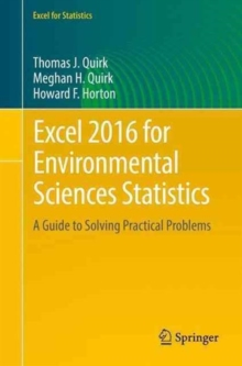 Excel 2016 for Environmental Sciences Statistics : A Guide to Solving Practical Problems, Paperback Book