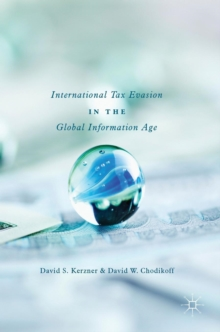 International Tax Evasion in the Global Information Age, Hardback Book