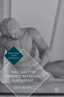 The Case for Terence Rattigan, Playwright, Hardback Book