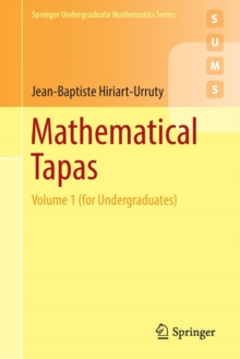 Mathematical Tapas : Volume 1 (for Undergraduates), Paperback / softback Book