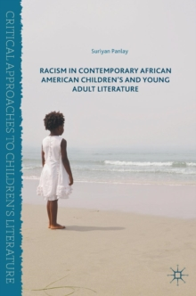 Racism in Contemporary African American Children's and Young Adult Literature, Hardback Book