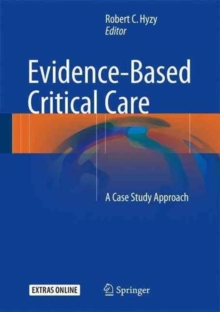 Evidence-Based Critical Care : A Case Study Approach, Hardback Book