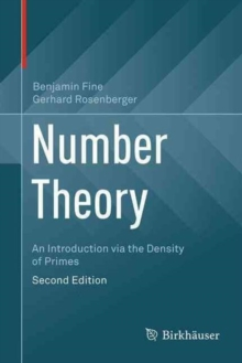 Number Theory : An Introduction via the Density of Primes, Hardback Book
