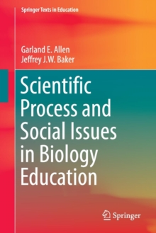 Scientific Process and Social Issues in Biology Education, Paperback Book