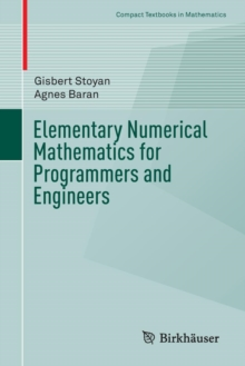 Elementary Numerical Mathematics for Programmers and Engineers, Paperback / softback Book