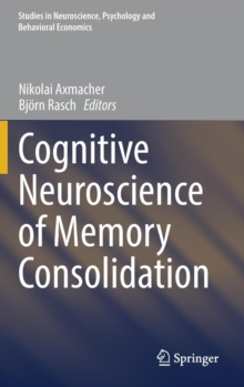 Cognitive Neuroscience of Memory Consolidation, Hardback Book