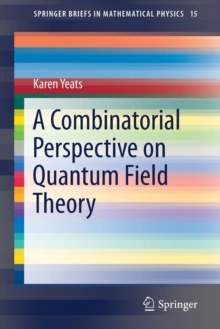 A Combinatorial Perspective on Quantum Field Theory, Paperback / softback Book