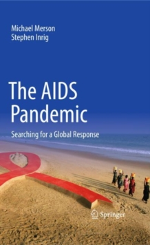 The AIDS Pandemic : Searching for a Global Response, Paperback / softback Book