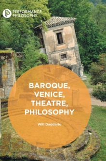 Baroque, Venice, Theatre, Philosophy, Hardback Book