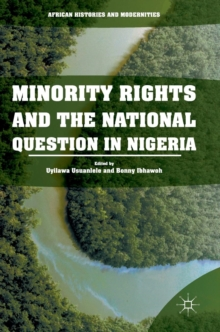 Minority Rights and the National Question in Nigeria, Hardback Book