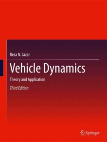 Vehicle Dynamics : Theory and Application, Hardback Book