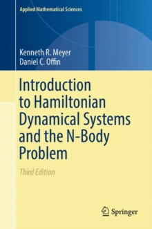 Introduction to Hamiltonian Dynamical Systems and the N-Body Problem, Hardback Book