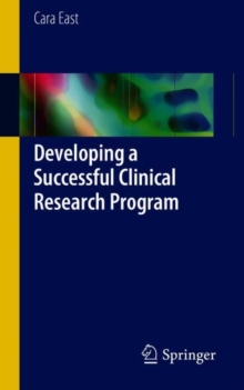 Developing a Successful Clinical Research Program, Paperback / softback Book