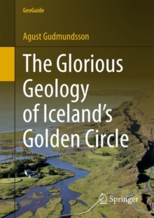 The Glorious Geology of Iceland's Golden Circle, Paperback / softback Book