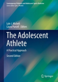 The Adolescent Athlete : A Practical Approach, Hardback Book