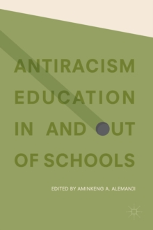 Antiracism Education In and Out of Schools, Hardback Book