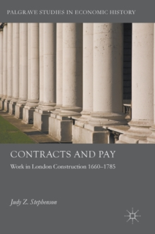 Contracts and Pay : Work in London Construction 1660-1785, Hardback Book