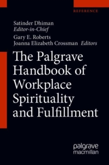 The Palgrave Handbook of Workplace Spirituality and Fulfillment, Hardback Book