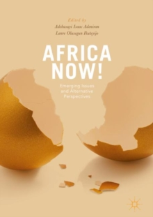 Africa Now! : Emerging Issues and Alternative Perspectives, Hardback Book