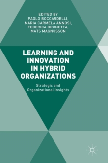 Learning and Innovation in Hybrid Organizations : Strategic and Organizational Insights, Hardback Book