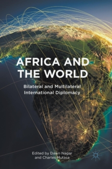 Africa and the World : Bilateral and Multilateral International Diplomacy, Hardback Book