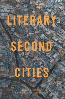 Literary Second Cities, Hardback Book