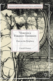 Veronica Forrest-Thomson : Poet on the Periphery, Hardback Book