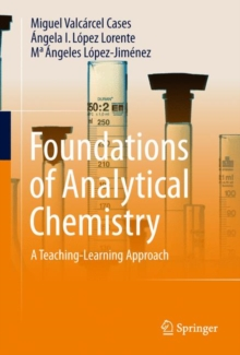 Foundations of Analytical Chemistry : A Teaching-Learning Approach, Hardback Book