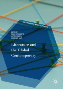 Literature and the Global Contemporary, Hardback Book