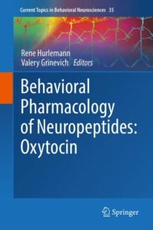 Behavioral Pharmacology of Neuropeptides: Oxytocin, Hardback Book
