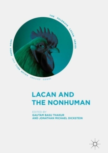 Lacan and the Nonhuman, Hardback Book
