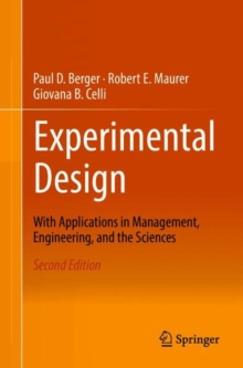 Experimental Design : With Application in Management, Engineering, and the Sciences., Paperback / softback Book