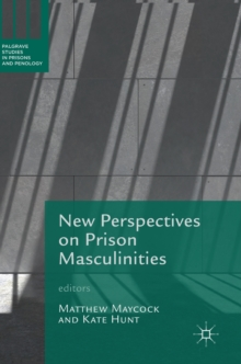 New Perspectives on Prison Masculinities, Hardback Book
