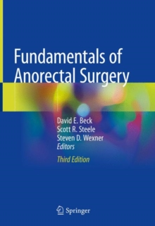 Fundamentals of Anorectal Surgery, Hardback Book