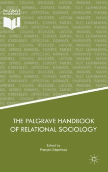 The Palgrave Handbook of Relational Sociology, Hardback Book