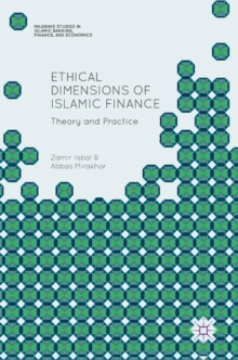 Ethical Dimensions of Islamic Finance : Theory and Practice, Hardback Book