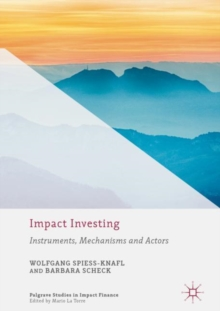 Impact Investing : Instruments, Mechanisms and Actors, Hardback Book