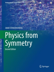 Physics from Symmetry, Hardback Book
